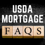 USDA mortgage FAQs graphic with FAQs letters on blocks